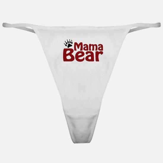 Mama Bear Claw Classic Thong