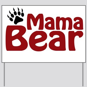 Mama Bear Claw Yard Sign