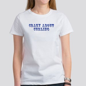 Crazy about Curling Women's T-Shirt