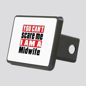 You Can Not Scare Me Midwi Rectangular Hitch Cover