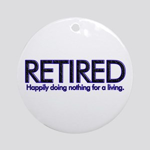 Happily Doing Nothing Ornament (Round)