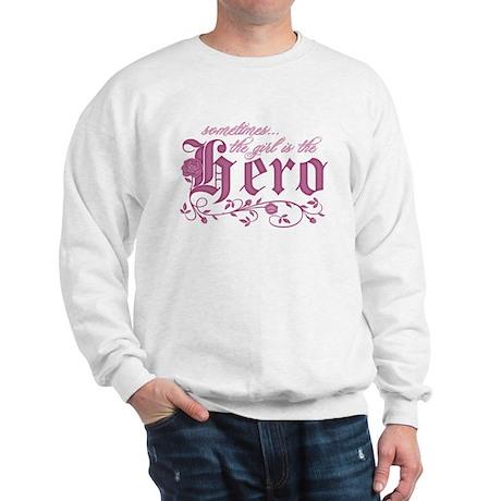 Sometimes the Girl is the Her Sweatshirt