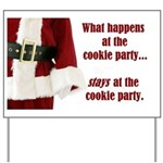 What Happens at the Cookie Party Yard Sign