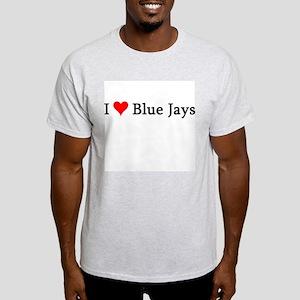 I Love Blue Jays Ash Grey T-Shirt