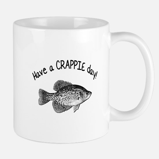 Have a Crappie Day Mug