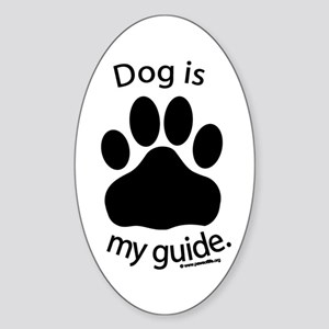 Dog is my Guide Oval Sticker