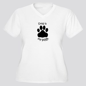 Dog is my Guide Women's Plus Size V-Neck T-Shirt