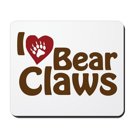 I Love Bear Claws Mousepad