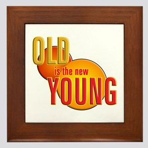 Old is the new Young Framed Tile