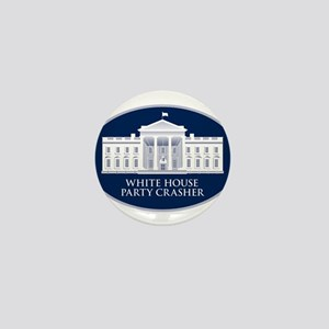 White House Party Crasher Mini Button
