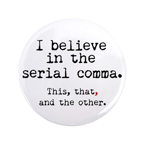"""Serial Comma 3.5"""" Button (100 pack)"""