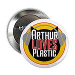 """Arthur Loves Plastic 2.25"""" Button"""