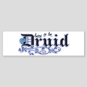 Born to be Druid Bumper Sticker