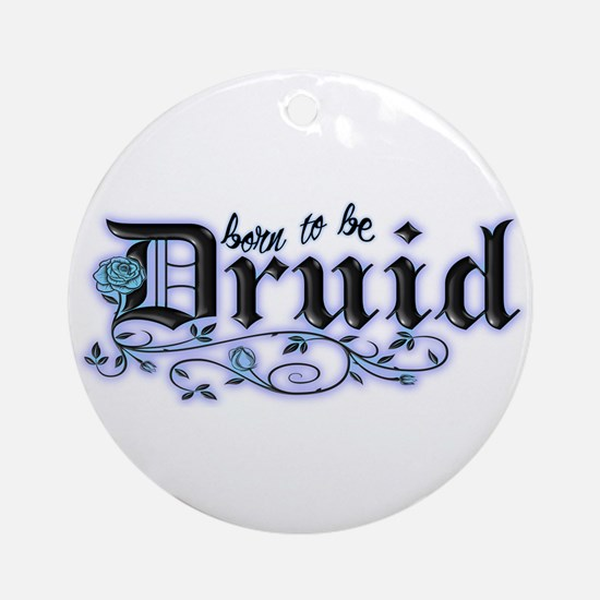 Born to be Druid Ornament (Round)