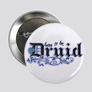 """Born to be Druid 2.25"""" Button"""