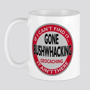 Gone Bushwhacking Mug