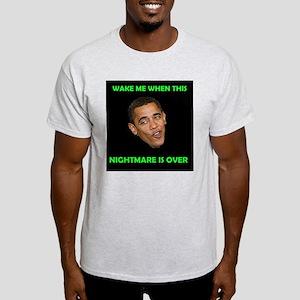 WHAT A NIGHTMARE Light T-Shirt