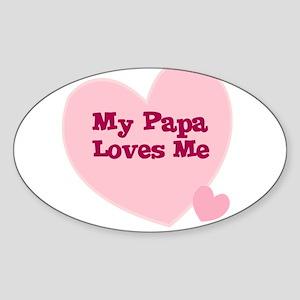 My Papa Loves Me Oval Sticker
