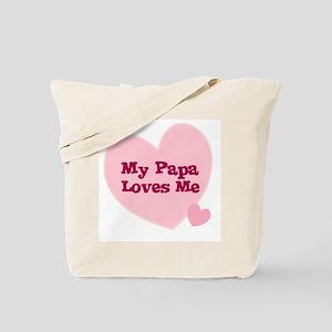 My Papa Loves Me Tote Bag