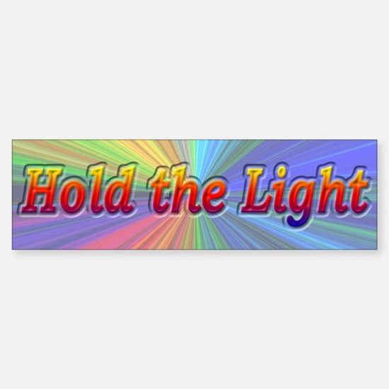 Psychedelic Hold The Light - Bumper Bumper Sticker