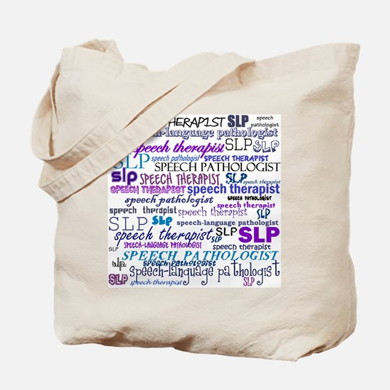 Speech-Language Pathologist T Tote Bag