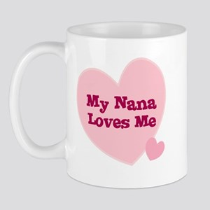 My Nana Loves Me Mug