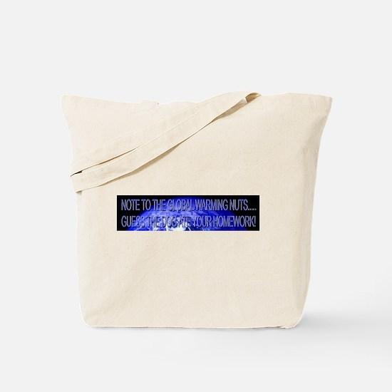 DOG ATE THEIR HOMEWORK - Climategate - Tote Bag