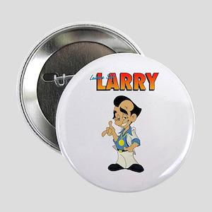 """Leisure Suit Larry 2.25"""" Button"""