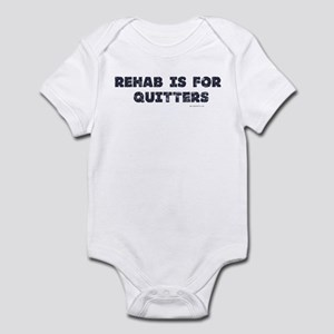 Rehab is for Quitters Infant Bodysuit