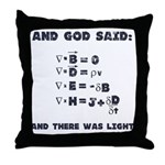 And God Said Maxwell's Equati Throw Pillow