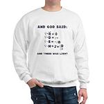 And God Said Maxwell's Equati Sweatshirt