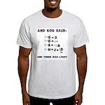 And God Said Maxwell's Equati Light T-Shirt