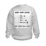 And God Said Maxwell's Equati Kids Sweatshirt