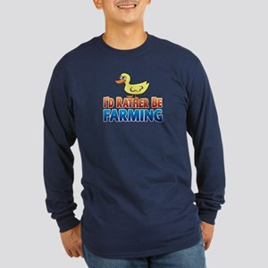 Duck: I'd rather be Farming Long Sleeve Dark T-Shi