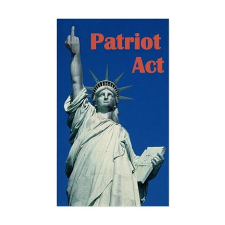 Anti-Patriot Act: Patriot Act (Rectangular)