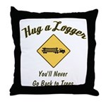 Hug a Logger Throw Pillow