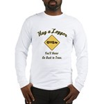 Hug a Logger Long Sleeve T-Shirt