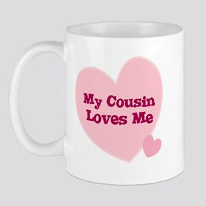 My Cousin Loves Me Mug