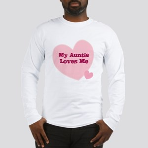 My Auntie Loves Me Long Sleeve T-Shirt