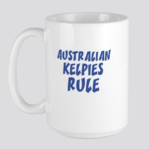 AUSTRALIAN KELPIES RULE Large Mug