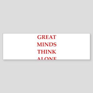 great minds Bumper Sticker