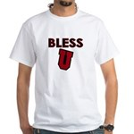 Bless U (dark red) White T-Shirt