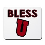 Bless U (dark red) Mousepad