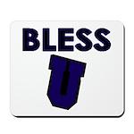 Bless U (dark Blue) Mousepad