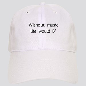 Without Music Life Would Be F Cap