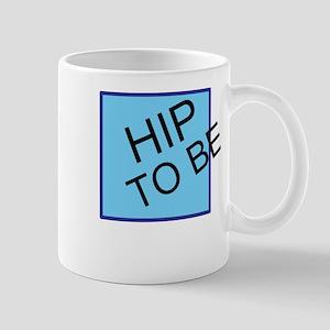 Hip to be Square Mug
