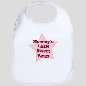 Mommy's Little Sweet Bean Bib