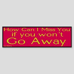Go Away Bumper Sticker