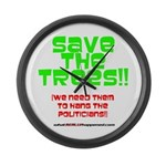 SAVE THE TREES!! Large Wall Clock