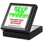SAVE THE TREES!! Keepsake Box